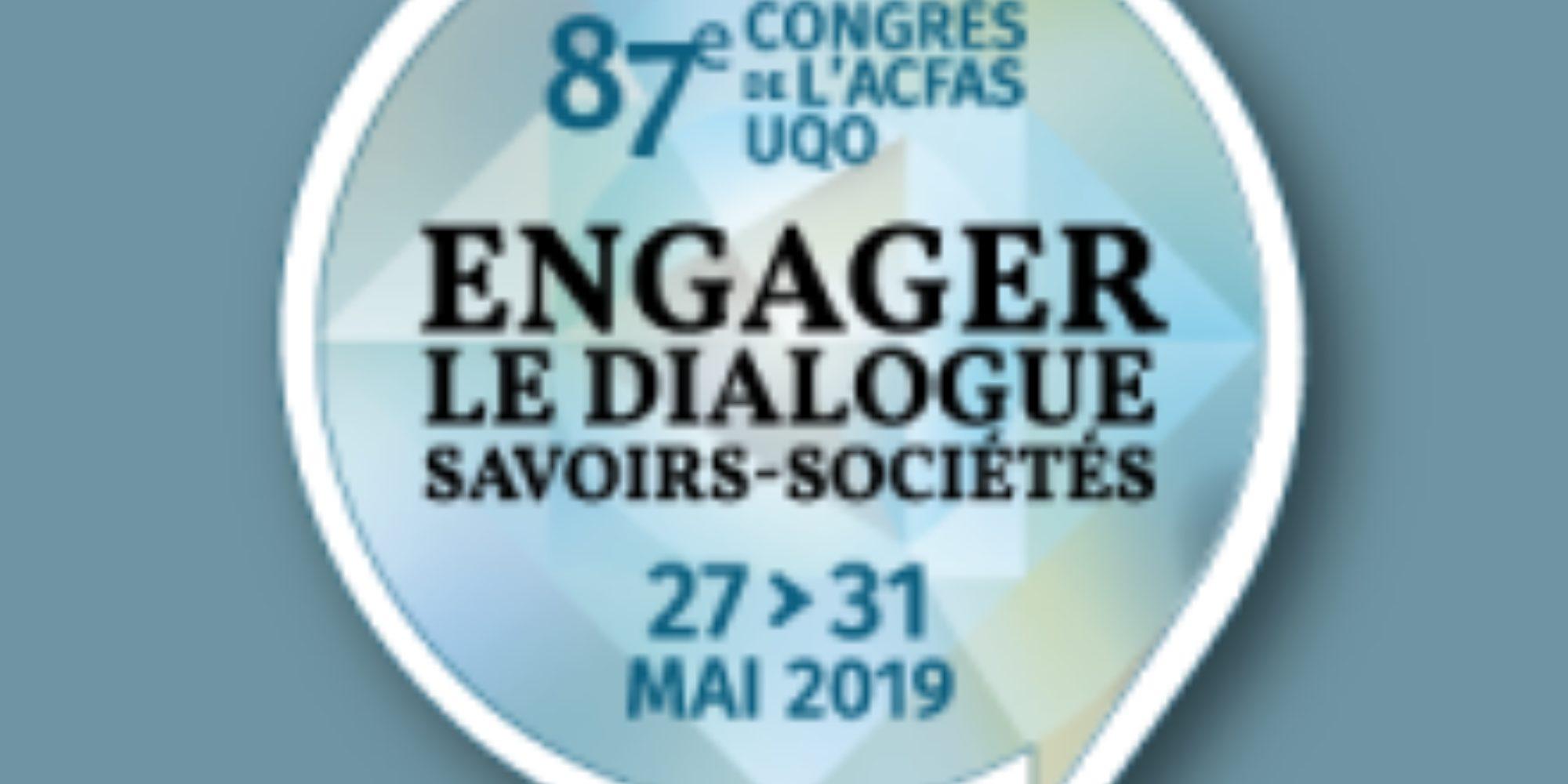 ACFAS 2019 - Co-organisation de deux colloques